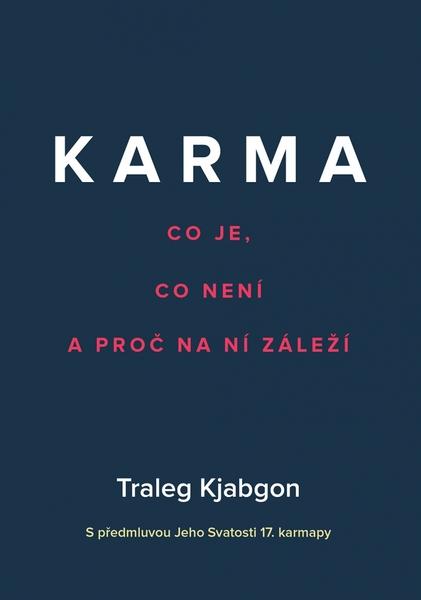 Karma – Co je, co není a proč na ní záleží